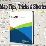 ArcMap Tips, Tricks & Shortcuts