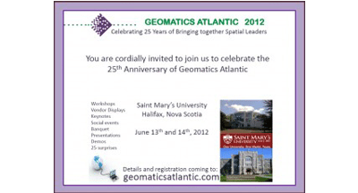 Geomatics Atlantic 2012 - Looking Back and Moving Forward