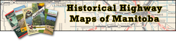 Historical Highway Maps of Manitoba