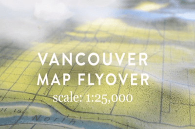 Vancouver Map Flyover